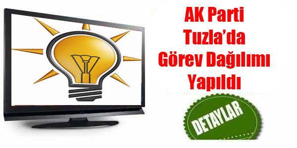 AK Parti Tuzla'da Görev Dağılımı Yapıldı