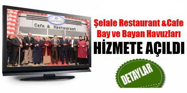 Tuzla Şelale Restaurant ve Cafe Açıldı