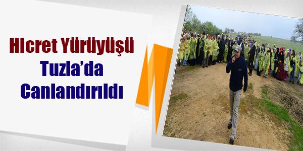 Hicret Yürüyüşü Tuzla'da Canlandırıldı...