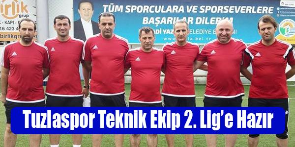 Tuzlaspor Teknik Ekip 2. Lig'e Hazırlanıyor…