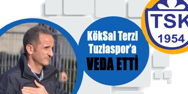 Köksal Terzi Tuzlaspor'dan Ayrıldı..