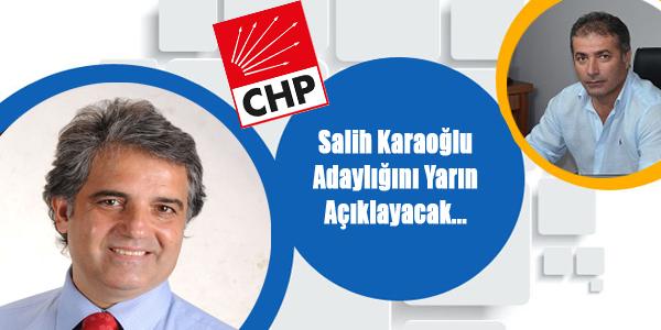 Salih Karaoğlu Başkan Adaylığını Açıklayacak...