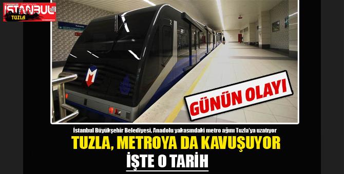 Tuzla, Metroya da Kavuşuyor...