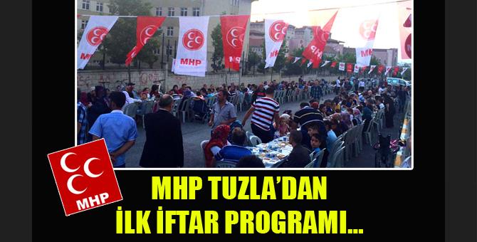 MHP Tuzla'dan İlk İftar Programı…