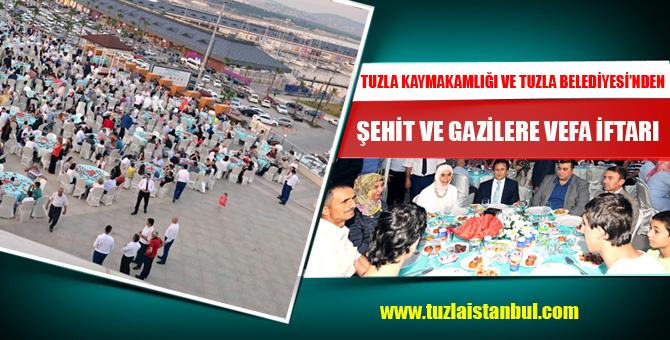 Tuzla'da Şehit ve Gazilere Vefa İftarı...