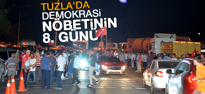 Tuzla'da demokrasi nöbetinin 8. günü...