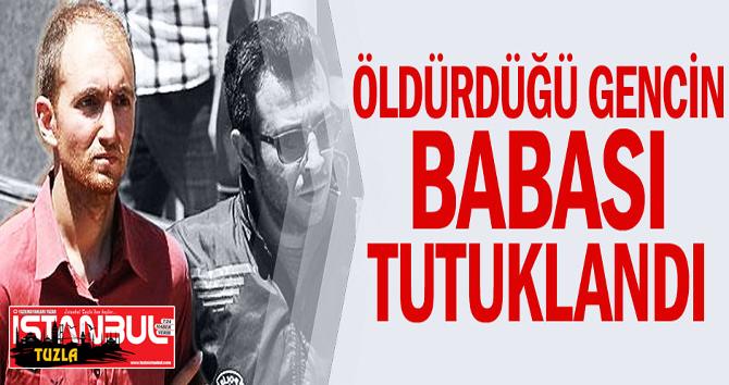 Atalay Filiz'in öldürdüğü gencin babası tutuklandı...