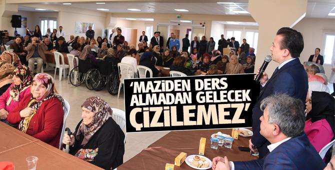Başkan Şadi Yazıcı: 'Maziden ders almamız gerekiyor'