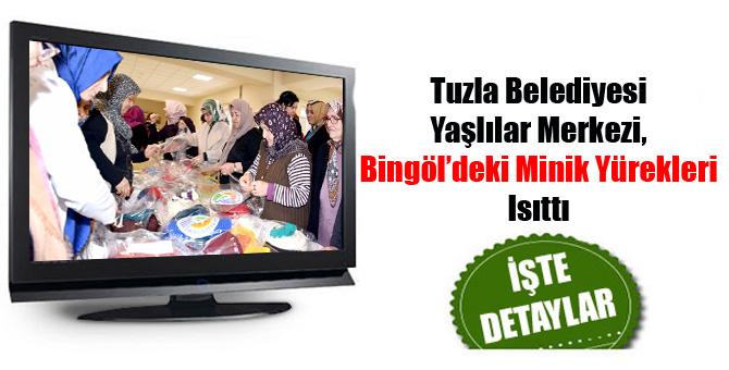 Tuzla Belediyesi Yaşlılar Merkezi, Bingöl'deki Minik Yürekleri Isıttı