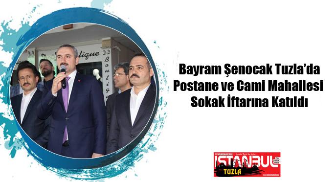 Bayram Şenocak Tuzla'da Postane ve Cami Mahallesi  Sokak İftarına Katıldı