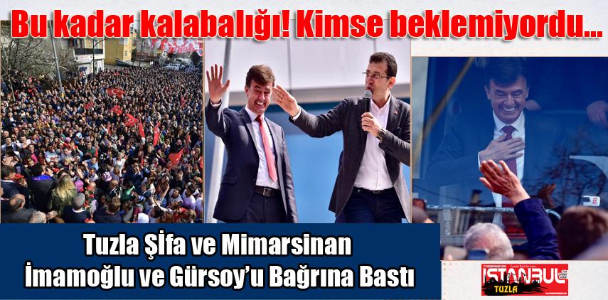 Tuzlalılar Ekrem İmamoğlu ve Salim Gürsoy'u bağrına bastı.