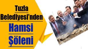 Tuzla Belediyesi'nden Hamsi Şöleni