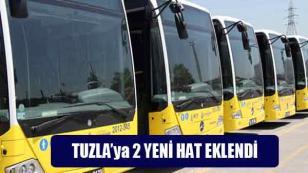 Tuzla'ya 2 Yeni Hat Eklendi