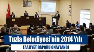 Tuzla Belediyesi'nin 2014 Yılı Faaliyet Raporu Onaylandı