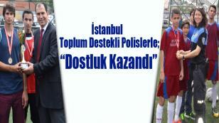 İstanbul TDP'de Dostluk Kazandı...