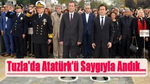 Tuzla'da Atatürk'ü Saygıyla Andık...