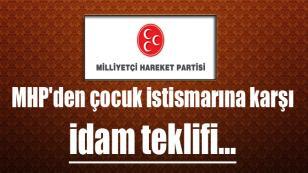 MHP'den çocuk istismarına idam teklifi…