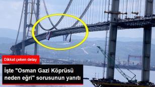 Osman Gazi Köprüsü'nde ilginç detay...