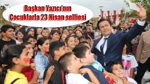 Başkan Yazıcı'nın Çocuklarla 23 Nisan selfiesi