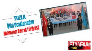 Ülkü Ocakları Tuzla'dan Muhteşem Bayrak Yürüyüşü.