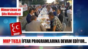 MHP Tuzla İftar Programlarına Devam Ediyor…