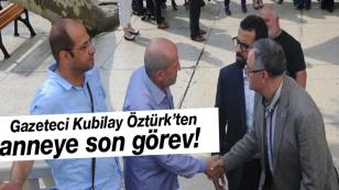 Gazeteci Kubilay Öztürk Annesini Kaybetti…