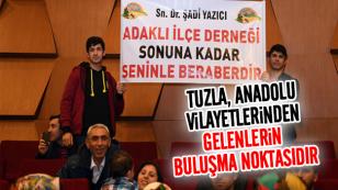 Başkan Yazıcı; Tuzla, Anadolu Vilayetlerinden Gelenlerin Buluşma Noktasıdır...