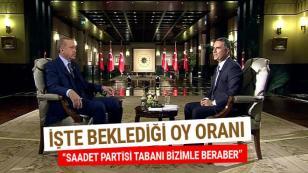 Cumhurbaşkanı Erdoğan: Saadet Partisi Tabanı bizimle beraber...