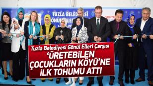 Tuzla Belediyesi Gönül Elleri Çarşısı, 'Üretebilen Çocukların Köyü'ne ilk tohum...