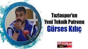 Gürses Kılıç Tuzlaspor Teknik Direktör'ü oldu...