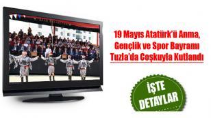 19 Mayıs Atatürk'ü Anma, Gençlik ve Spor Bayramı Tuzla'da Coşkuyla Kutlandı