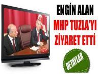 Engin Alan MHP Tuzla'yı Ziyaret Etti