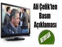 Ali Çelik'ten Basın Açıklaması