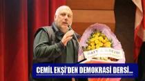 Cemil Ekşi'den Demokrasi Dersi…