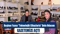Başkan Yazıcı'nın Teknoloji Müzesi...