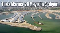 Tuzla Marina, 29 Mayıs'ta Açılıyor…