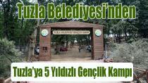 Tuzla'ya Türkiye'nin 5 Yıldızlı Gençlik Kampı