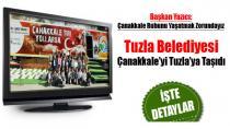 Tuzla Belediyesi Çanakkale'yi Tuzla'ya Taşıdı...