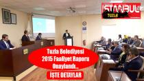 Tuzla Belediyesi 2015 Faaliyet Raporu Onaylandı…
