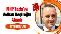 MHP Tuzla'ya Volkan Beşiroğlu Atandı…