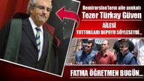 Avukat Tezer Türkay Güven:Ailesinden yardım alamadan 3 yıl kaçamazdı.