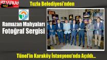 Tuzla Belediyesi'nden Ramazan Mahyaları Fotoğraf Sergisi...