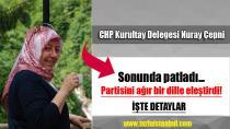 CHP'li Nuray Çepni Sonunda Patladı...