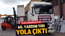 Tuzla Belediyesi'nin 60. Yardım TIR'ı yola çıktı.
