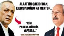 Çakıcı, Kılıçdaroğlu'na mektup yazdı...