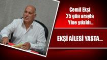 Cemil Ekşi bir ay içinde ikinci kez yıkıldı...