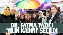 Tuzla'da yılın kadını Dr. Fatma Yazıcı seçildi...
