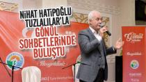 Nihat Hatipoğlu, Tuzla'da Gönül Sohbetlerine katıldı...