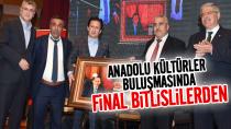 Tuzla'dan Anadolu'ya Kültürler Buluşması'nın Finali Bitlis'lilerden...