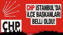 CHP İstanbul'a bağlı ilçelerde yapılan başkanlık seçimlerinde sonuçlar belli oldu.
